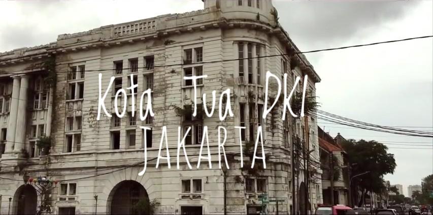 Pesona kota TUA - DKI Jakarta