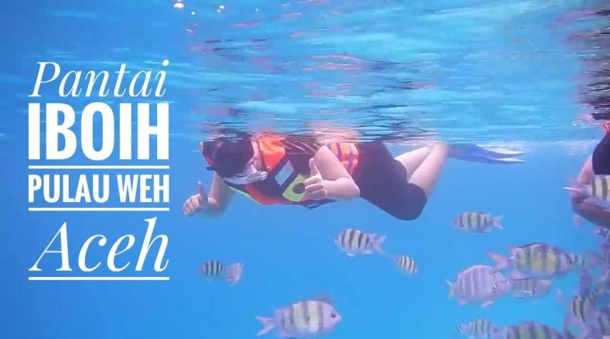 Pantai Iboih Pulau Weh Aceh